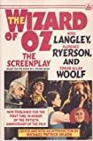 img - for The Wizard of Oz: The Screen Play by Noel Langley (1989-08-01) book / textbook / text book