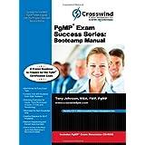 PgMP Exam Success Series: Bootcamp Manual (with Exam Simulation Download) ~ Tony Johnson