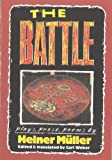 The Battle: Plays, Prose, Poems (PAJ Books) (155554049X) by Heiner Müller