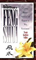 Free The Western Guide to Feng Shui: Creating Balance, Harmony, and Prosperity in Your Environment Ebooks & PDF Download
