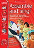 img - for Assemble and Sing! Ages 5 - 7 book / textbook / text book