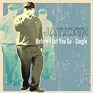 Before I Let You Go - Single