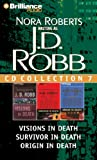 J.D. Robb CD Collection 7: Visions in Death, Survivor in Death, Origin in Death J. D. Robb