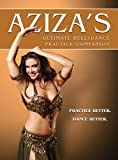 Aziza's Ultimate Bellydance Pratice Companion [DVD] [Import]