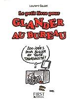 Petit livre de - Glander au bureau : mode d'emploi !