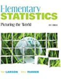 Elementary Statistics: Picturing the World Plus MyStatLab with Pearson eText -- Access Card Package (5th Edition)