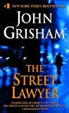 The Street Lawyer (0440225701) by JOHN GRISHAM