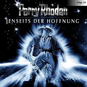 Jenseits der Hoffnung (Perry Rhodan Sternenozean 24) Hörspiel