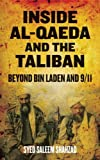 img - for Inside Al-Qaeda and the Taliban: Beyond Bin Laden and 9/11 by Shahzad. Syed Saleem ( 2011 ) Paperback book / textbook / text book