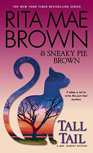 Tall Tail: A Mrs. Murphy Mystery