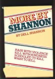 More By Shannon: Rain With Violence / Kill With Kindness / Schooled To Kill / Whim To Kill