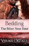 Bedding The Biker Next Door (Bedding the Bachelors Book 5)