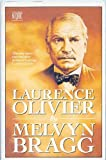 Laurence Olivier (0340516003) by MELVYN BRAGG