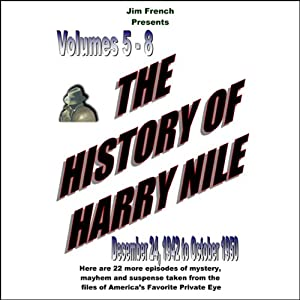 The History of Harry Nile, Box Set 2, Vol. 5-8, December 24, 1942, to October 1950 | [Jim French]