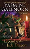 Legend of the Jade Dragon: A Chintz 'n China Mystery (0425196216) by Galenorn, Yasmine