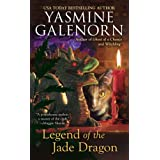 Legend of the Jade Dragon: A Chintz 'n China Mystery ~ Yasmine Galenorn