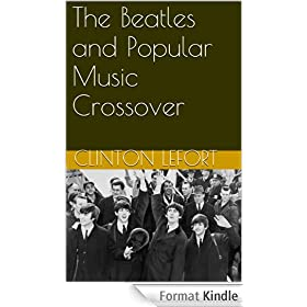 The Beatles and Popular Music Crossover (English Edition)