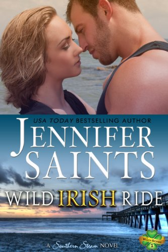 Wild Irish Ride: A Southern Steam Novel (Book 1 of the Weldon Brothers Series) by Jennifer Saints