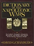 A Dictionary of Napoleonic Wars (0025236709) by David G. Chandler