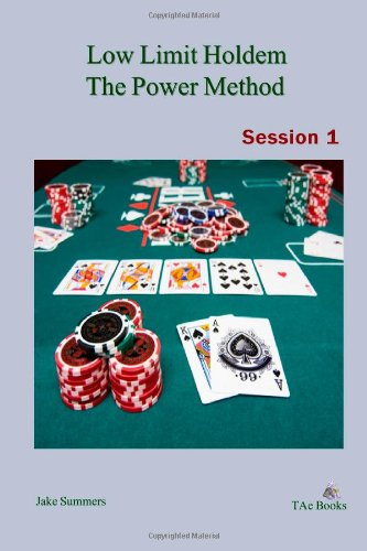 Low limit holdem the power method