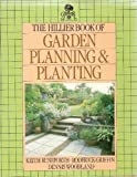 img - for The Hillier Book of Garden Planning and Planting book / textbook / text book
