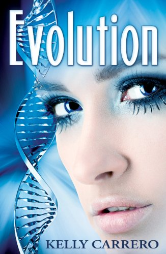 Evolution (Evolution Series Book 1) by Kelly Carrero
