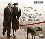 Koeppen,Tauben/Treibhaus/Tod in Rom