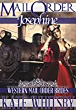 img - for Mail Order Josephine - A Historical Mail Order Bride Novel (Western Mail Order Brides) book / textbook / text book