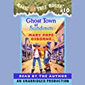 Magic Tree House, Book 10: Ghost Town at Sundown (       UNABRIDGED) by Mary Pope Osborne Narrated by Mary Pope Osborne