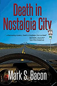 Death In Nostalgia City by Mark S. Bacon ebook deal