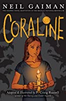 Coraline: The Graphic Novel Adaptation of the Magical National Bestseller