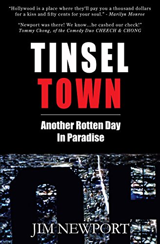 Jim Newport - Tinsel Town: Another Rotten Day In Paradise