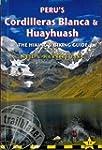 Peru's Cordilleras Blanca & Huayhuash...