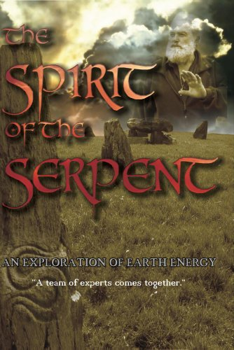 Spirit of the Serpent: Exploration of Earth Energy [DVD] [NTSC] [2012]