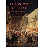 The Pursuit of Italy: A History of a Land, Its Regions, and Their Peoples [ THE PURSUIT OF ITALY: A HISTORY OF A LAND, ITS REGIONS, AND THEIR PEOPLES ] by Gilmour, David (Author) Oct-25-2011 [ Hardcover ] David Gilmour