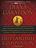 The Outlandish Companion Volume Two: The Companion to The Fiery Cross, A Breath of Snow and Ashes, An Echo in the Bone, and Written in My Own Heart's Blood (Outlander)