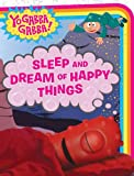 Sleep and Dream of Happy Things (Yo Gabba Gabba!)