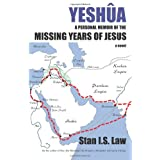 Yeshua a Personal Memoir of the Missing Years of Jesus ~ Stanislaw Kapuscinski...