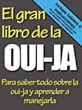 img - for El gran libro de la OUI-JA (Spanish Edition) book / textbook / text book