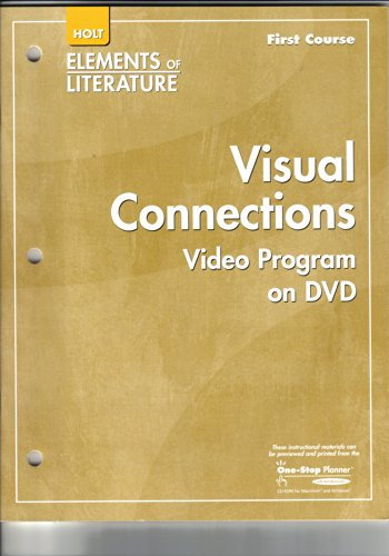 Holt Elements of Literature First Course: Visual Connections: Video Program on DVD