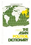 img - for The Asian Political Dictionary book / textbook / text book
