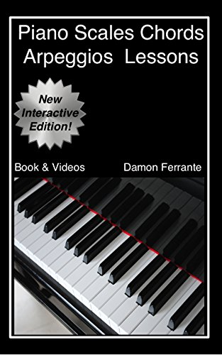 Piano Scales, Chords u0026 Arpeggios Lessons with Elements of Basic Music Theory: Fun, Step-By-Step ...