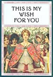 img - for This is My Wish for You - Mini book / textbook / text book