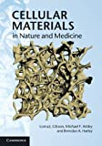 Cellular Materials in Nature and Medicine (0521195446) by Gibson, Lorna J.