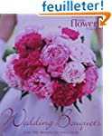 Wedding Bouquets: Over 300 Designs fo...