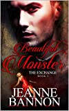 Beautiful Monster: The Exchange