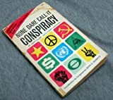 img - for None Dare Call It Conspiracy by Allen, Gary published by Concord Books Paperback book / textbook / text book