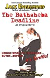 img - for The Bathsheba Deadline: An Original Novel book / textbook / text book