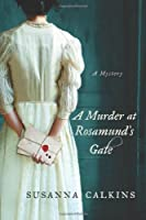 A Murder at Rosamund&#39;s Gate (Lucy Campion Mysteries)