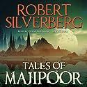 Tales of Majipoor (       UNABRIDGED) by Robert Silverberg Narrated by Stefan Rudnicki
